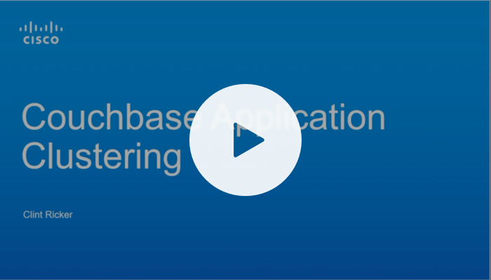 Application clustering with Couchbase – Cisco