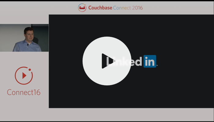 LinkedIn: Going all in: from a single use case to many – Couchbase Connect 2016