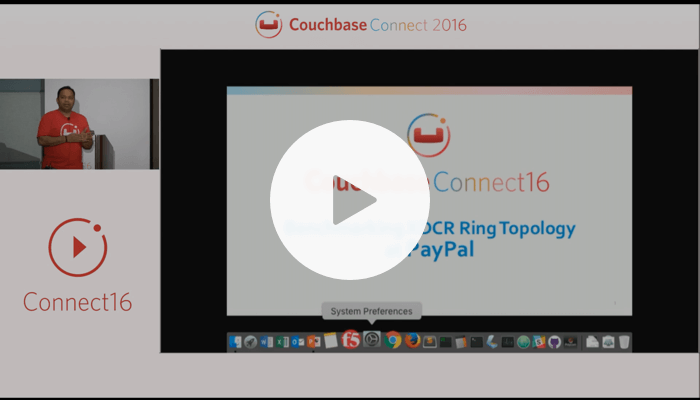 Benchmarking XDCR rings at PayPal – Couchbase Connect 2016