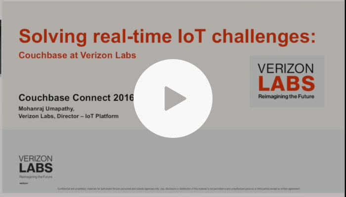 Verizon: Solving real-time IoT challenges using Couchbase – Couchbase Connect 2016